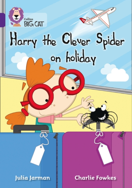 Harry the Clever Spider on Holiday: Purple/Band 8