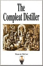 The Compleat Distiller by Michael Nixon, ISBN: 9780476008199