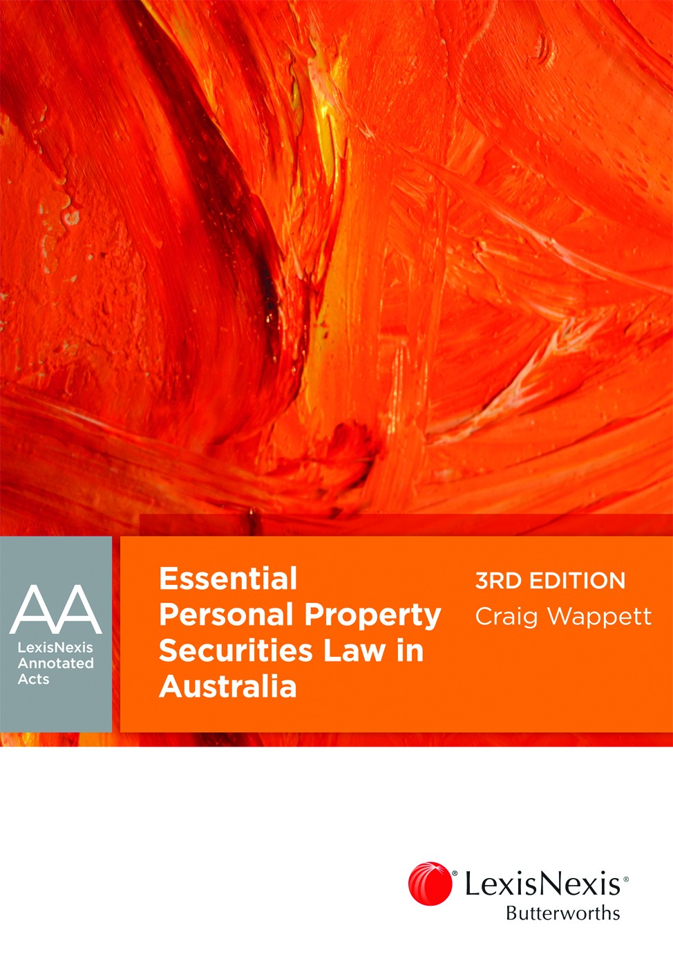 LexisNexis Annotated ActsEssential Personal Property Securities Law in A...
