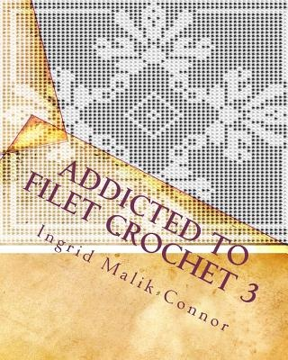Addicted to Filet Crochet 3