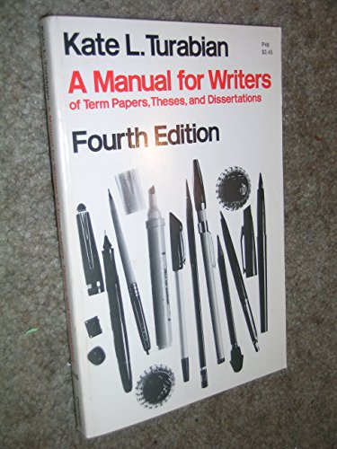 a manual for writers of term papers theses and dissertations The paperback of the a manual for writers of research papers, theses, and dissertations, eighth edition: chicago style for students and researchers by kate.