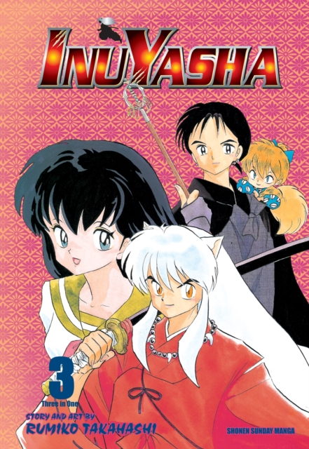 InuYasha, Volume 3 by Rumiko Takahashi, ISBN: 9781421532820