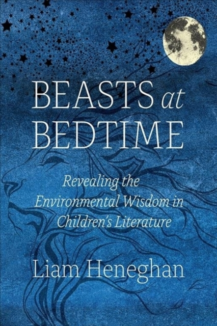 Beasts at BedtimeRevealing the Environmental Wisdom in Children'...