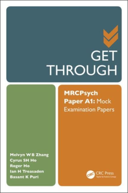 Get Through MRCPsych Paper A: Mock Examination Papers