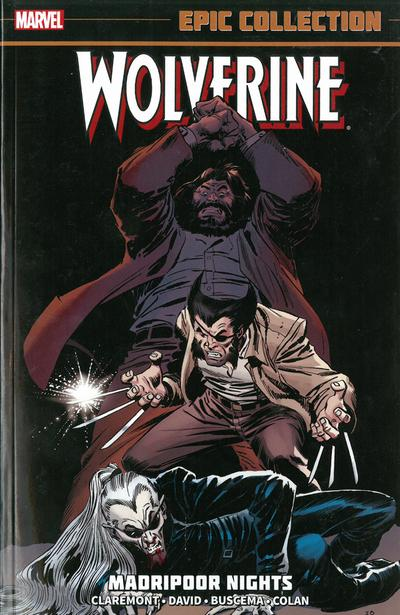 Wolverine Epic Collection: Madripoor Nights by Chris Claremont, ISBN: 9780785189039
