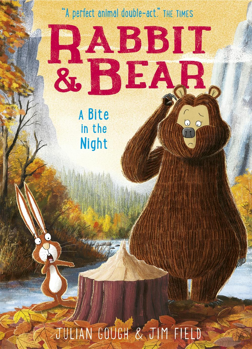 A Bite in the Night: Book 4 (Rabbit and Bear) by Julian Gough, ISBN: 9781444938180