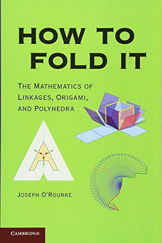 How to Fold It by Joseph O'Rourke, ISBN: 9780521145473