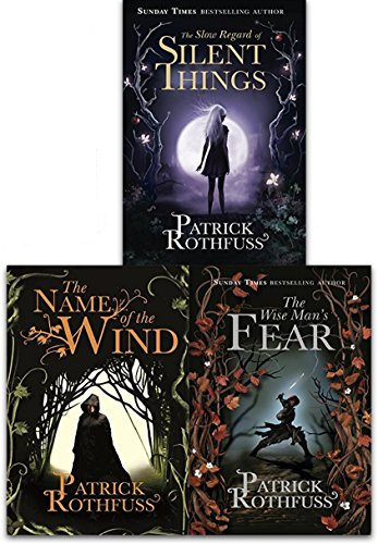 The Kingkiller Chronicle Collection Patrick Rothfuss 3 Books Set (The Wise Mans Fear, The Slow Regard of Silent Things, The Name of the Wind)