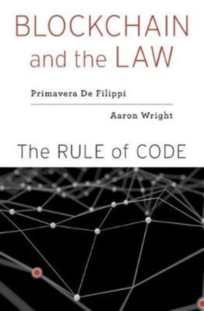 Blockchain and the LawThe Rule of Code