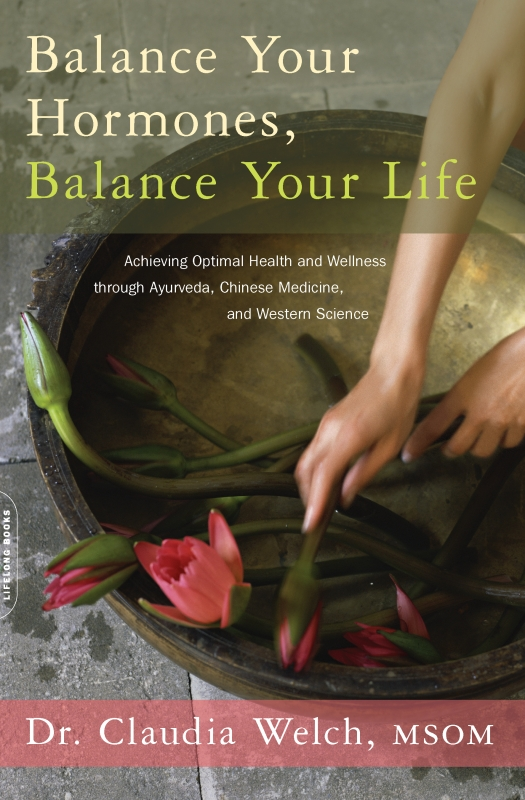 Balance Your Hormones, Balance Your Life by Claudia Welch, ISBN: 9780738214993