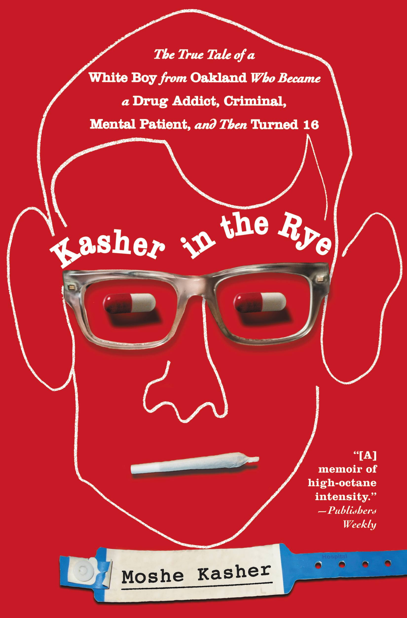 Kasher in the Rye by Moshe Kasher, ISBN: 9781455504954
