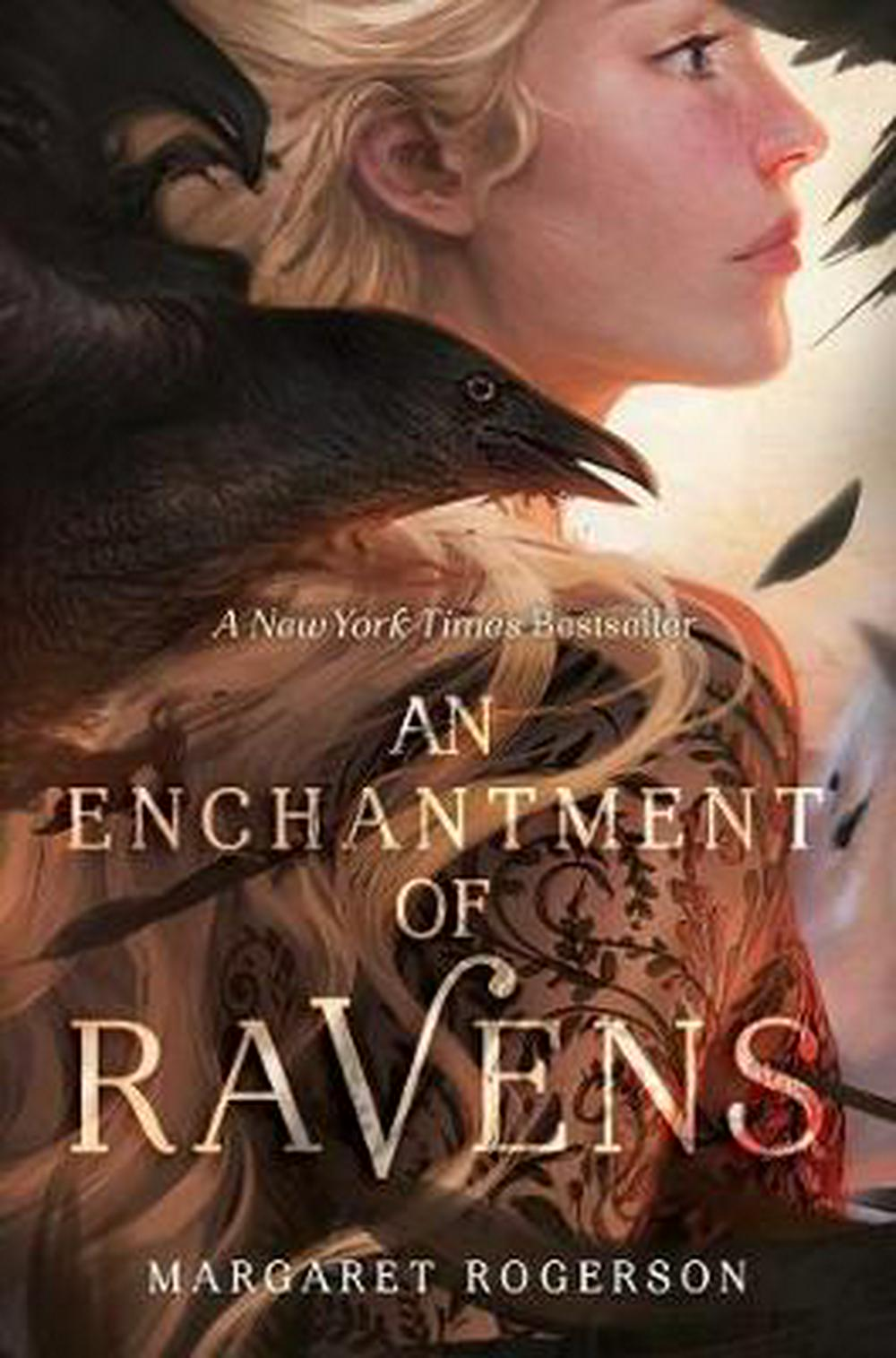An Enchantment of Ravens by Margaret Rogerson, ISBN: 9781481497589