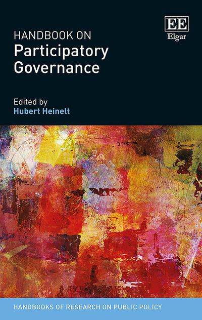 Handbook on Participatory Governance (Handbooks of Research on Public Policy Series)