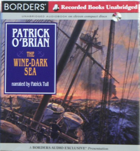 The Wine - Dark Sea Patrick O'brian Borders Unabridged Audiobook (Audio Cd) (#16 in the Aubrey/Maturin series)