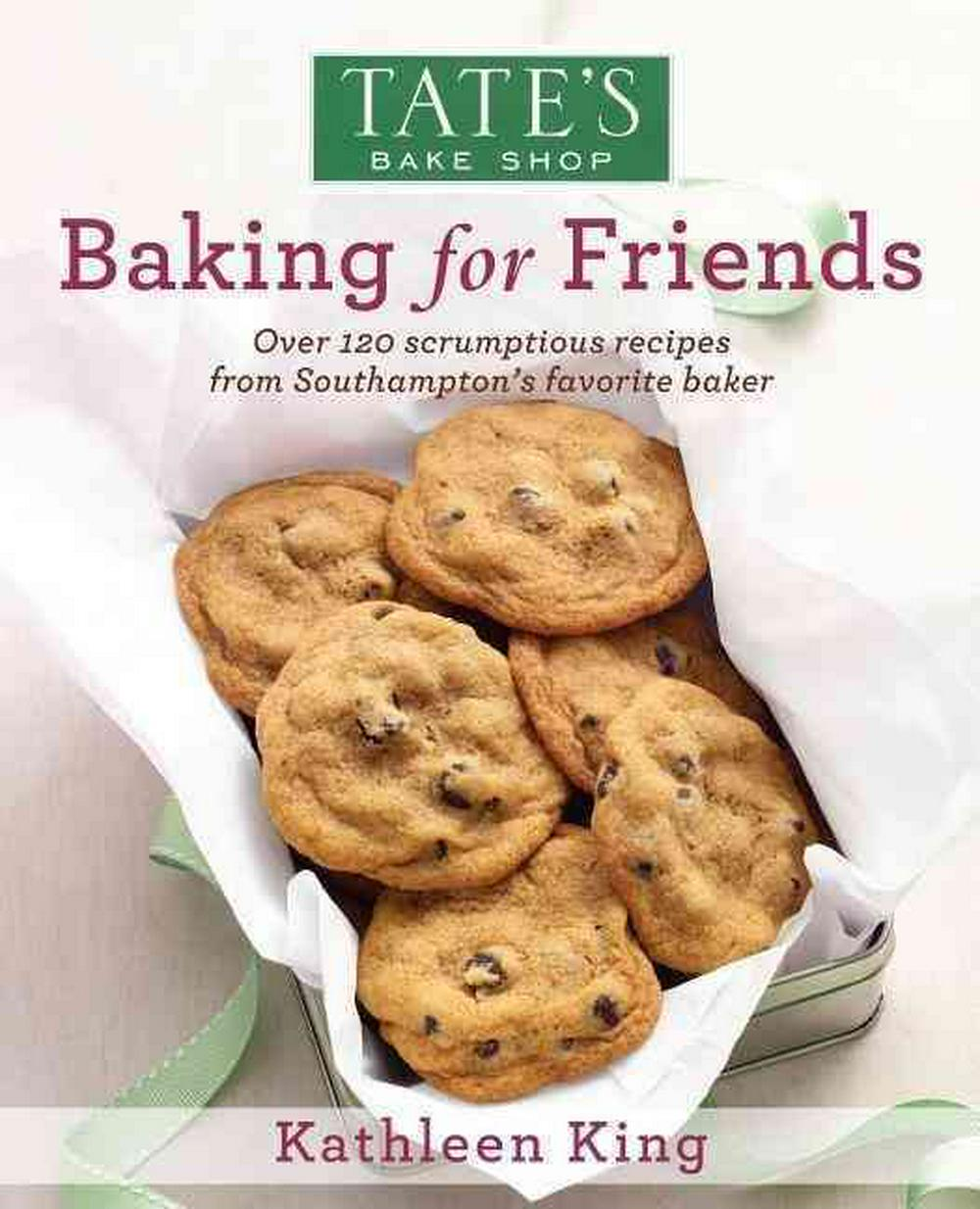 Tate's Bake Shop: Baking for Friends