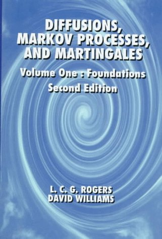Diffusions, Markov Processes and Martingales: Foundations v. 1 (Wiley Series in Probability & Mathematical Statistics)