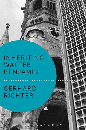 Inheriting Walter Benjamin