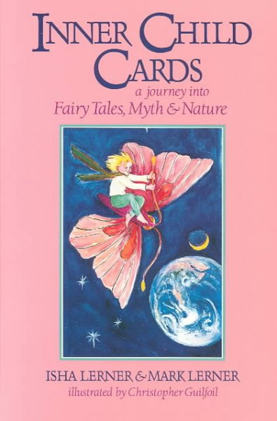Inner Child Cards: A Journey into Fairy Tales, Myth and Nature