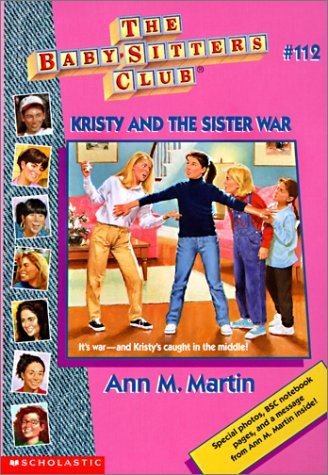 Kristy and the Sister War (Baby-Sitters Club (Quality))