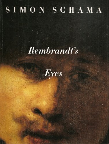Cover Art for Rembrandt's Eyes, ISBN: 9780713994315