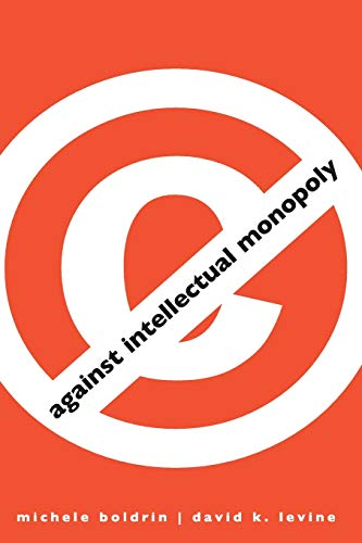 Cover Art for Against Intellectual Monopoly, ISBN: 9780521127264