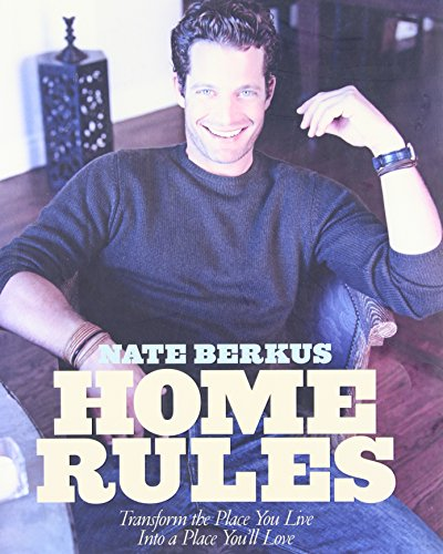 Home Rules by Nate Berkus, ISBN: 9781401301378