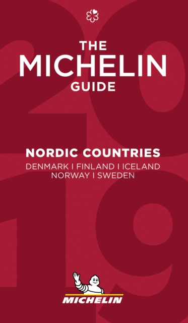 Nordic Countries - The MICHELIN Guide 2019: The Guide MICHELIN (Michelin Hotel & Restaurant Guides)