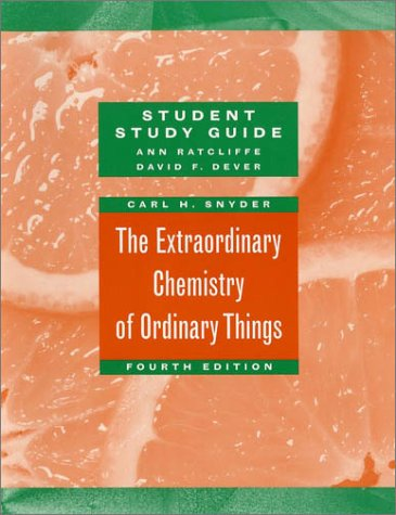 The Extraordinary Chemistry of Ordinary Things: Study Guide