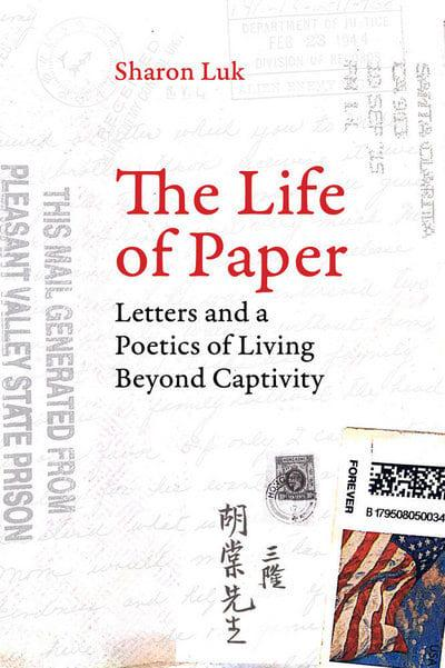 The Life of PaperLetters and a Poetics of Living Beyond Captivity