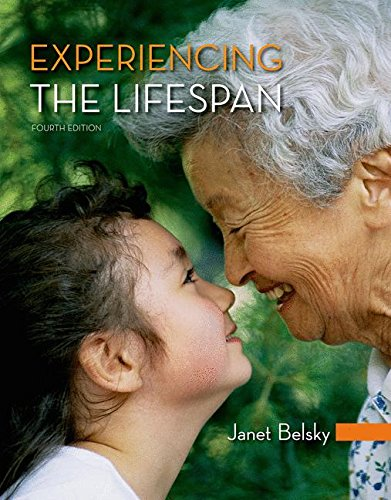 Experiencing the Lifespan by Janet Belsky, ISBN: 9781464175947