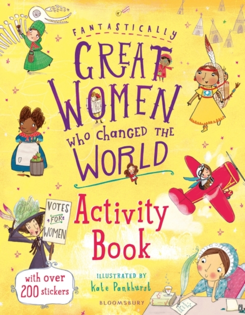 Fantastically Great Women Who Changed the World Activity Book by Kate Pankhurst, ISBN: 9781408889961