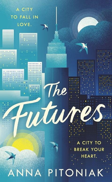 The Futures by Anna Pitoniak, ISBN: 9780718184575