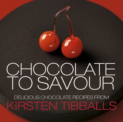 Chocolate to Savour with Kirsten Tibballs by Peter Marshall, ISBN: 9781908202130