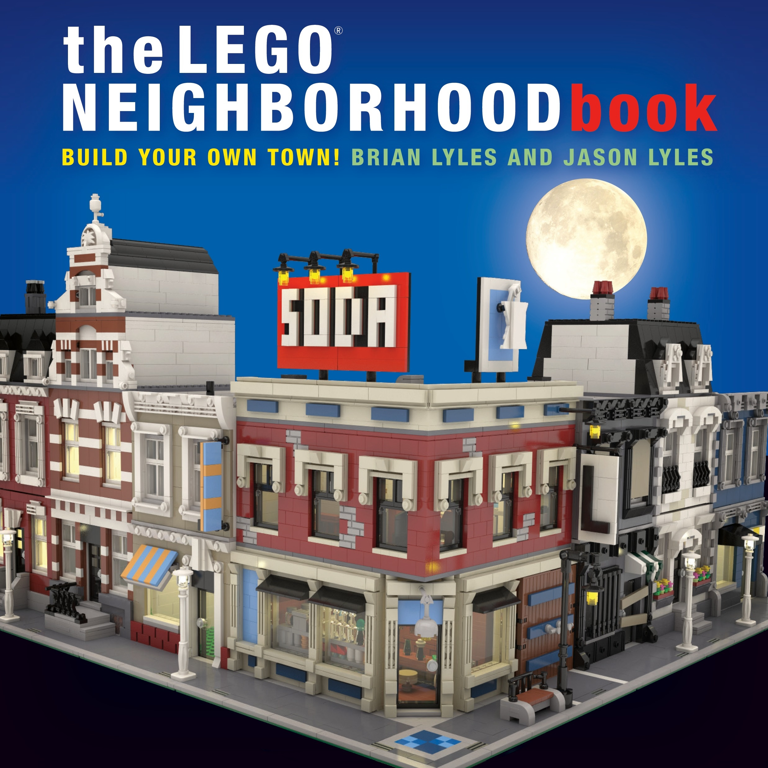 The LEGO Neighborhood Book: Build a LEGO Town!