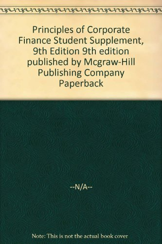 Principles of Corporate Finance Student Supplement, 9th Edition