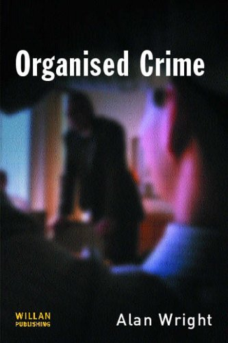 Organised Crime by Alan Wright, ISBN: 9781843921400
