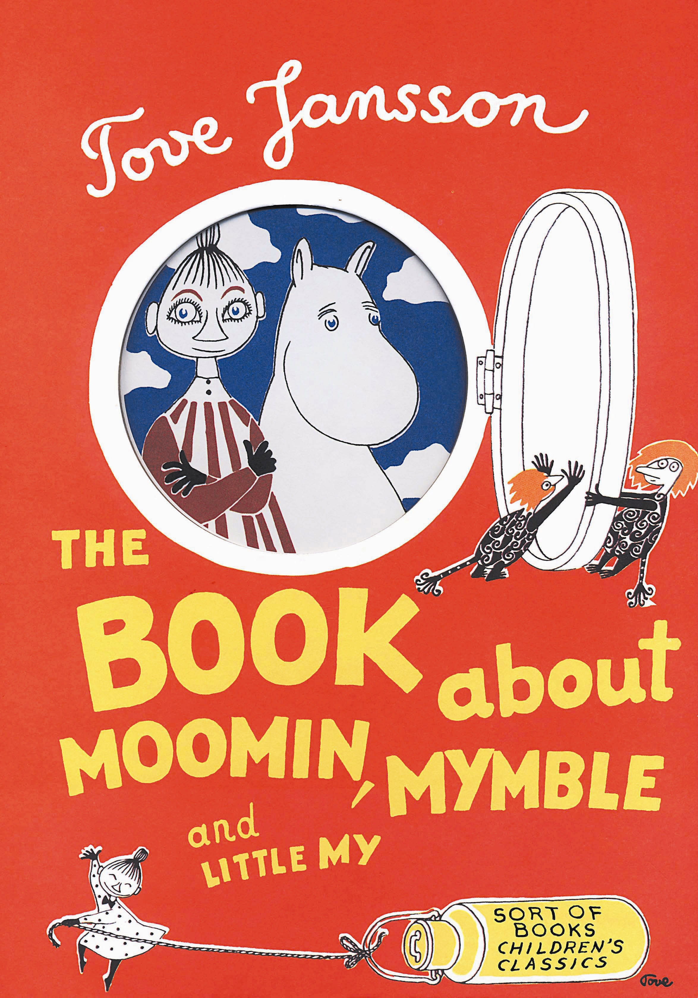 The Book About Moomin, Mymble and Little My by Tove Jansson, Sophie Hannah, ISBN: 9780953522743