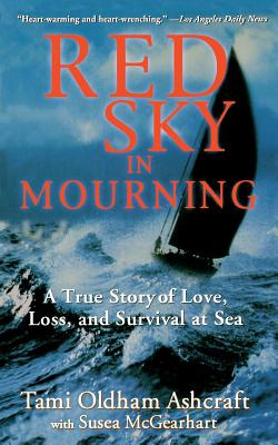 Red Sky in Mourning by Tami Oldham Ashcraft, ISBN: 9780786886760