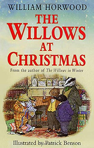 THE WILLOWS AT CHRISTMAS by Horwood, William, ISBN: 9780312283865