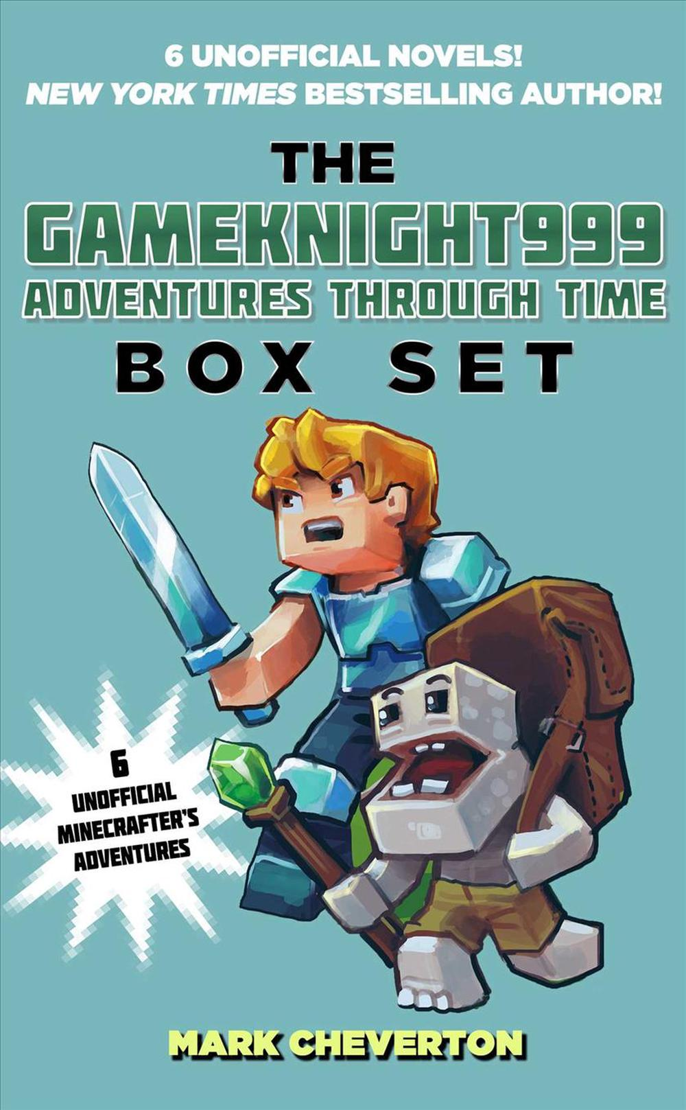 The Gameknight999 Adventures Through Time Box Set: Six Unofficial Minecrafter's Adventures by Mark Cheverton, ISBN: 9781510727403