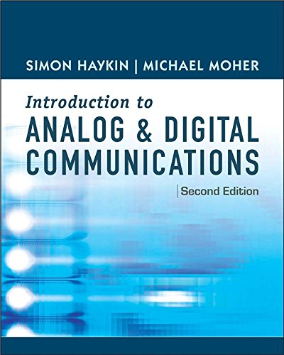 An Introduction to Digital and Analog Communications by Simon Haykin, ISBN: 9780471432227