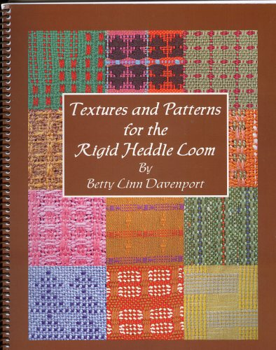 Textures and patterns for the rigid heddle loom by by Betty Linn Davenport ; all photos. by the author ; all fabrics woven by the author, ISBN: 9780615201061