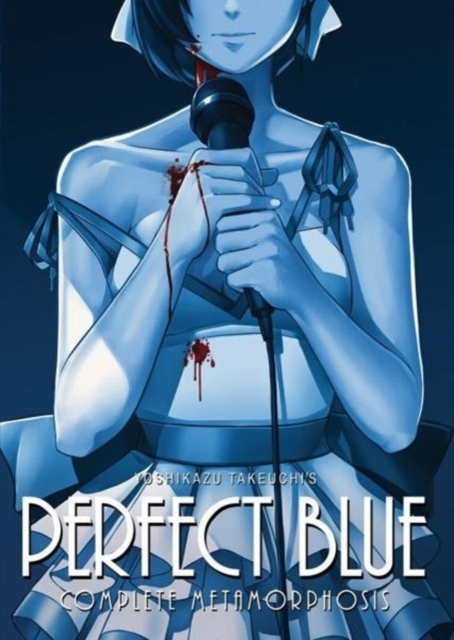 Perfect Blue: Complete Metamorphosis