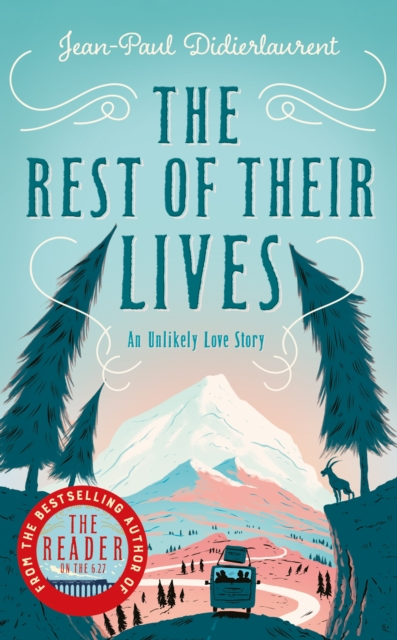 The Rest of Their Lives by Jean-Paul Didierlaurent, ISBN: 9781509840342
