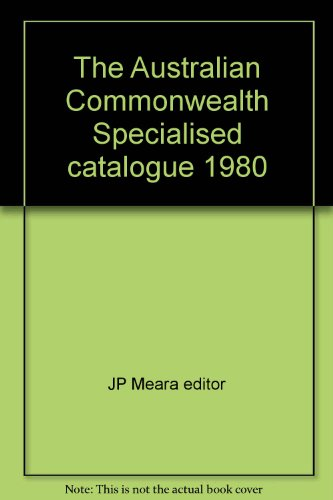 The Australian Commonwealth Specialists' Catalogue