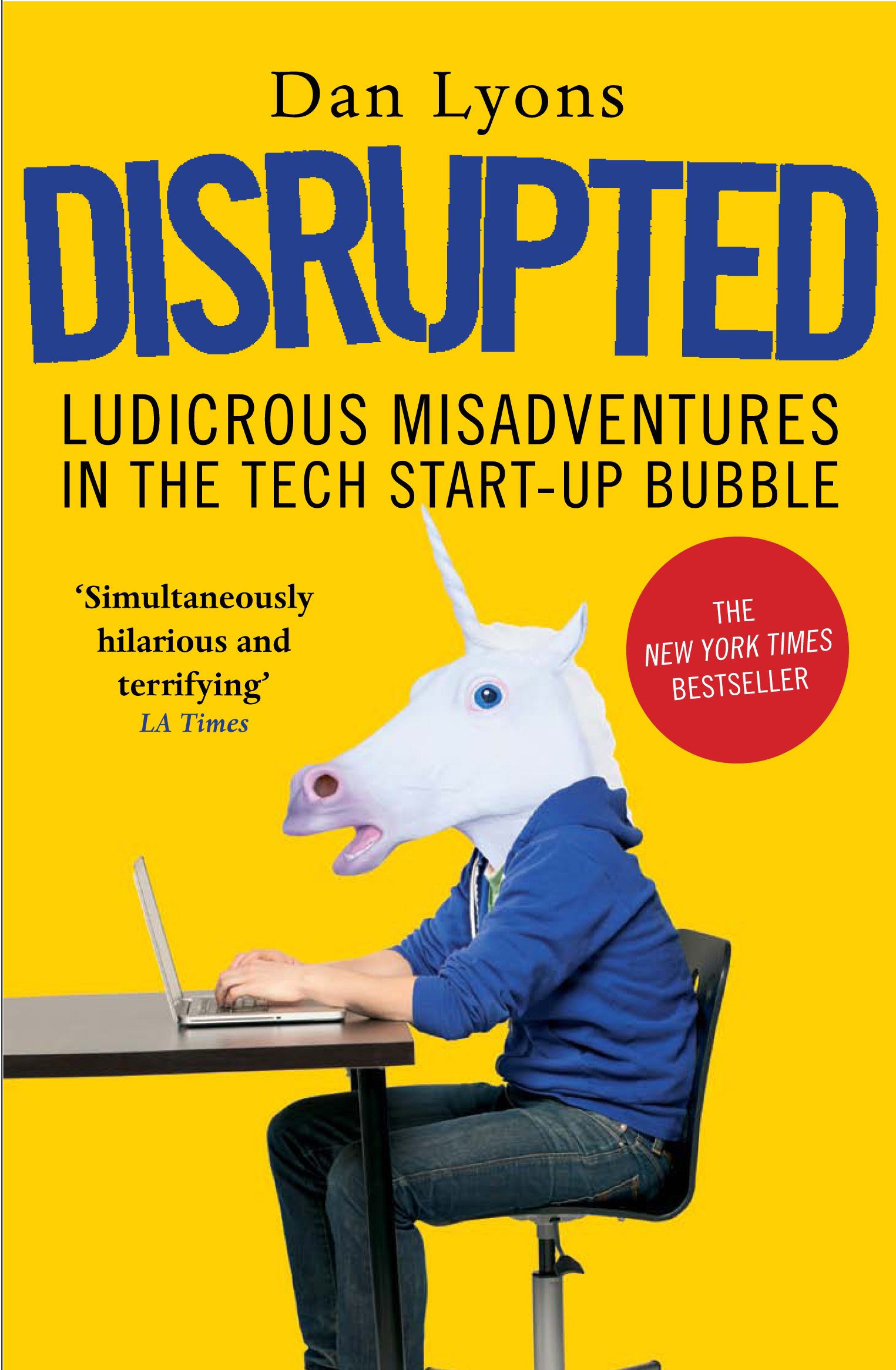 Disrupted by Dan Lyons, ISBN: 9781786491022