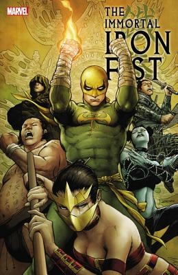 Immortal Iron Fist by Hachette Australia, ISBN: 9780785188902