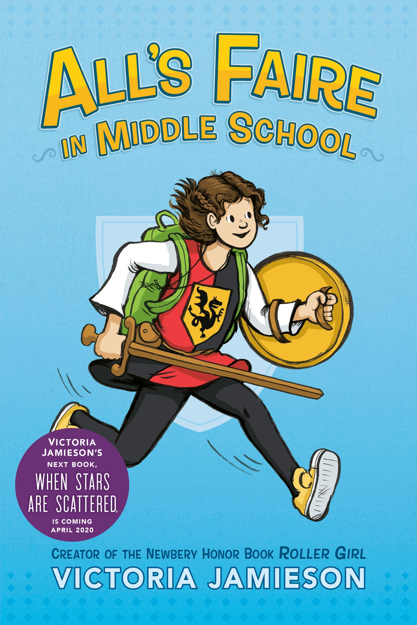 All's Faire in Middle School by Victoria Jamieson, ISBN: 9780525429999