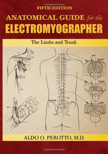 Anatomical Guide for the Electromyographer by Aldo Perotto, ISBN: 9780398086480
