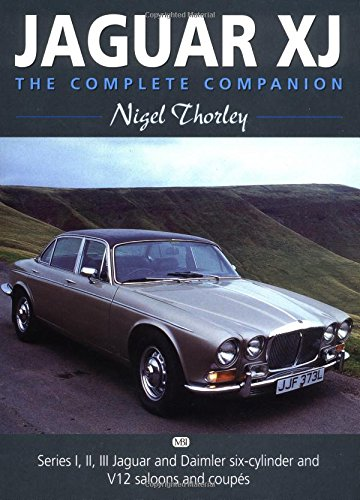 Jaguar Xj: The Complete Companion